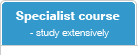 Specialist course - study extensively